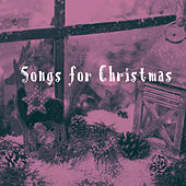 Songs for Christmas by Various Artists