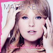 Sieben Leben für dich (Jojo Dance Mix) von Maite Kelly