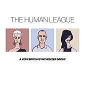 Anthology - A Very British Synthesizer Group (Super Deluxe) de The Human League