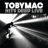 Hits Deep Live by TobyMac