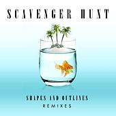Shapes and Outlines (Remixes) von Scavenger Hunt
