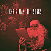 Christmas Hit Songs by Various Artists