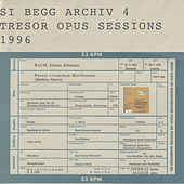 Opus Sessions 1996 de Si Begg