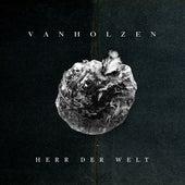 Herr der Welt von Van Holzen