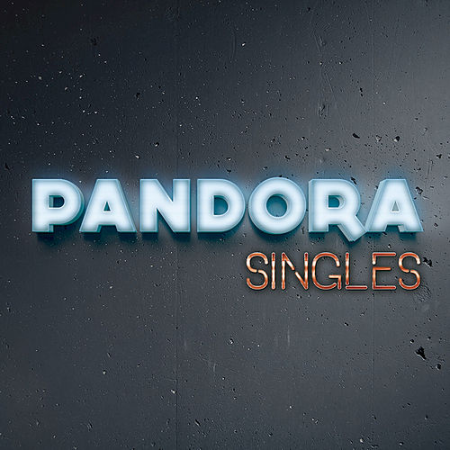 Play & Download Singles by Pandora | Napster
