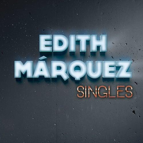 Singles by Edith Márquez