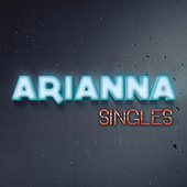 Singles by Arianna