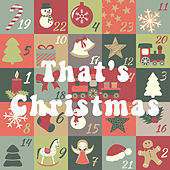 That's Christmas by Various Artists