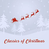 Classics of Christmas by Various Artists
