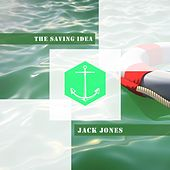 The Saving Idea von Jack Jones