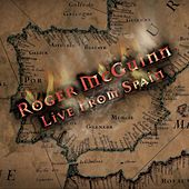 Live From Spain by Roger McGuinn