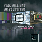 This Will Not Be Televised by Various Artists
