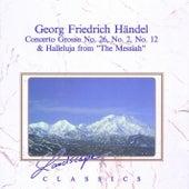 Georg Friedrich Händel: Concerto Grosso Nr. 26, No. 2, No. 12 & Halleluja From