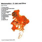 3 Jak And Dive by Metamatics