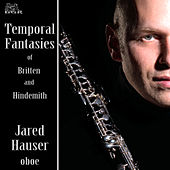 Temporal Fantasies of Britten and Hindemith de Jared Hauser