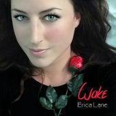 Wake by Erica Lane