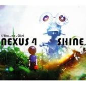 Nexus 4 / Shine by L'Arc-en-Ciel