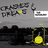 Crashes and Dreams by The Pathology