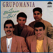 A Bombazo...Si! by Grupo Mania