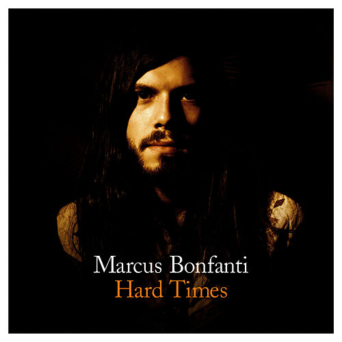 Hard Times by Marcus Bonfanti
