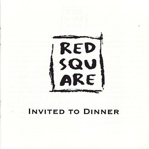 The Red Square - Invited to Dinner by Various Artists