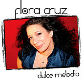 Dulce Melodia by Flora Cruz