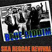 Ska Reggae Revival by Blue Riddim