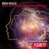 Where Life Takes Us (Giuseppe Ottaviani Remix) von Ben Gold