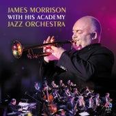 James Morrison With His Academy Jazz Orchestra de James Morrison (Jazz)