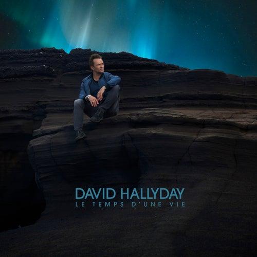 Le temps d'une vie de David Hallyday