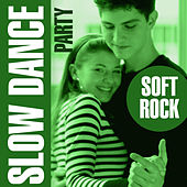 Slow Dance Party - Soft Rock by Love Pearls Unlimited