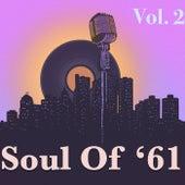 Soul Of '61, Vol. 2 de Various Artists