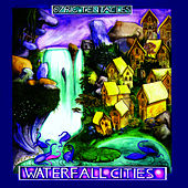 Waterfall Cities by Ozric Tentacles