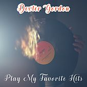 Play My Favorite Hits von Dexter Gordon