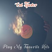 Play My Favorite Hits by Cal Tjader