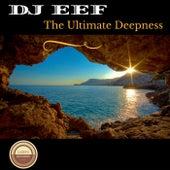 The Ultimate Deepnes de DJ Eef