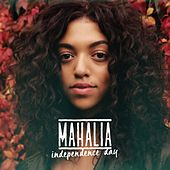 Independence Day di Mahalia