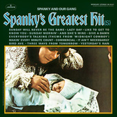 Spanky's Greatest Hit(s) by Spanky & Our Gang