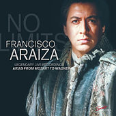 No Limits - Legendary Live-Recordings von  Francisco Araiza