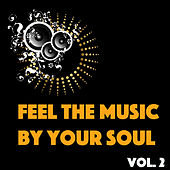 Feel The Music By Your Soul, Vol. 2 de Various Artists