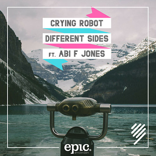 Different Sides by Crying Robot