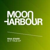 Is It True EP von Riva Starr