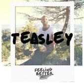 Feeling Better - EP by Teasley