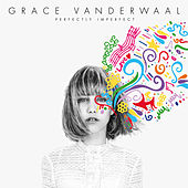 I Don't Know My Name by Grace VanderWaal