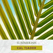 Summerish by Cal Tjader