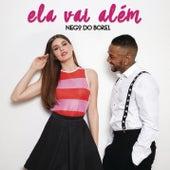 Ela Vai Além von Nego Do Borel