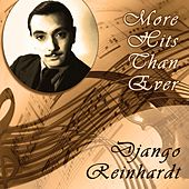 More Hits Than Ever by Django Reinhardt