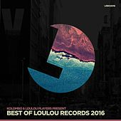 Best of LouLou Records 2016 by Various Artists