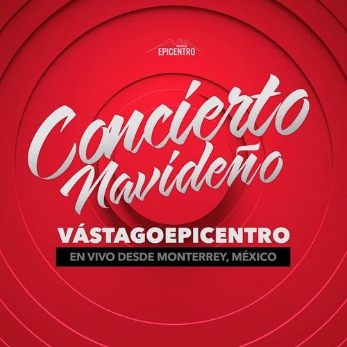 Concierto Navideño (En Vivo) by Vastago Epicentro
