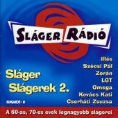 Sláger Slágerek 2. von Various Artists